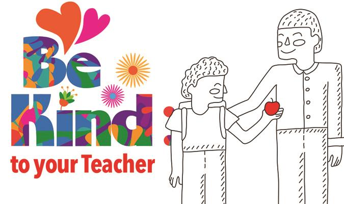 Be Kind: To Your Teacher