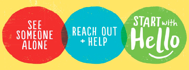 See Someone Alone + Reach Out and Help + Start with Hello (graphic)
