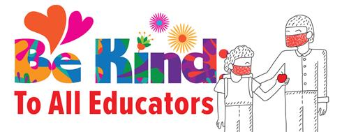 be kind to all educators